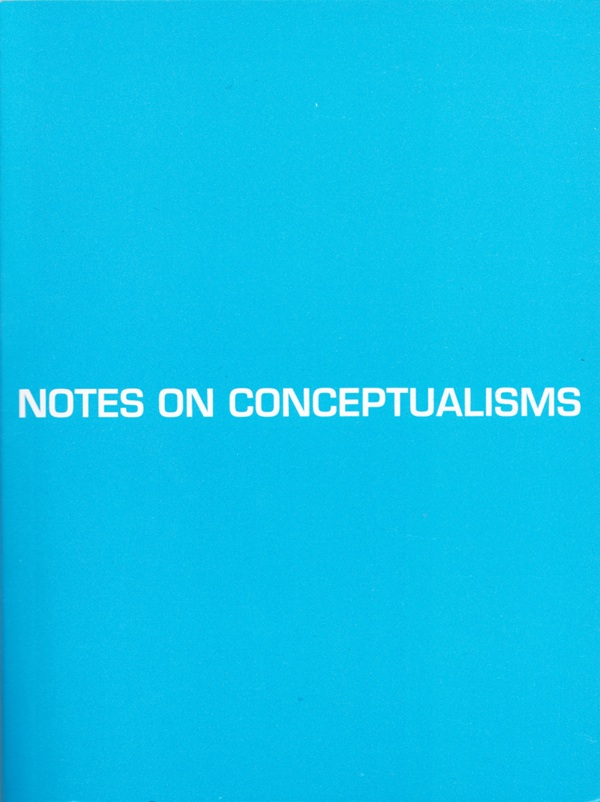 Notes on Conceptualisms, with Robert M. Fitterman
